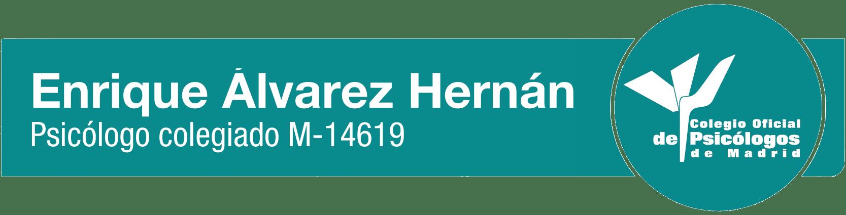 Enrique Álvarez Hernán Psicólogo Colegiado en el Colegio Oficial de la Psicología de Madrid, España